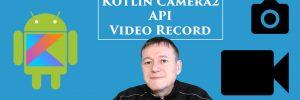 Kotlin Camera2 Video