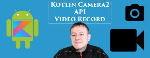 Kotlin android camera2 API video