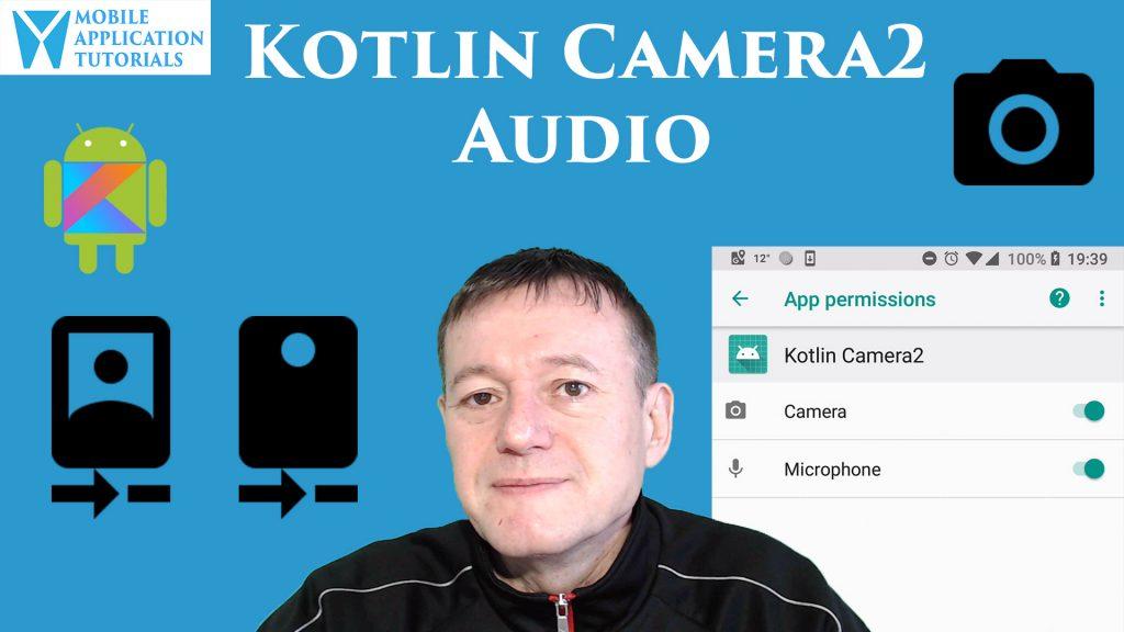 Kotlin camera2 API audio