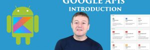 Google APIs Introduction