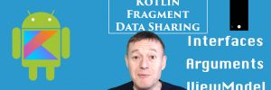 Kotlin sharing data between Android Fragments