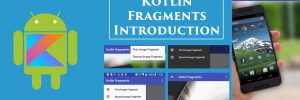 Kotlin Android Fragments