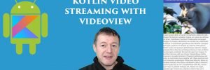 Kotlin VideoView Streaming Video App