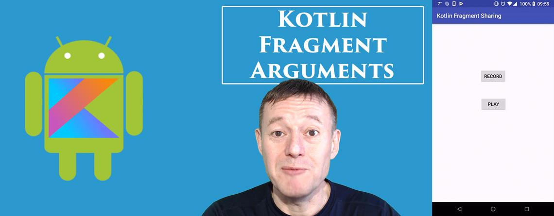 Kotlin sharing data using fragment arguments