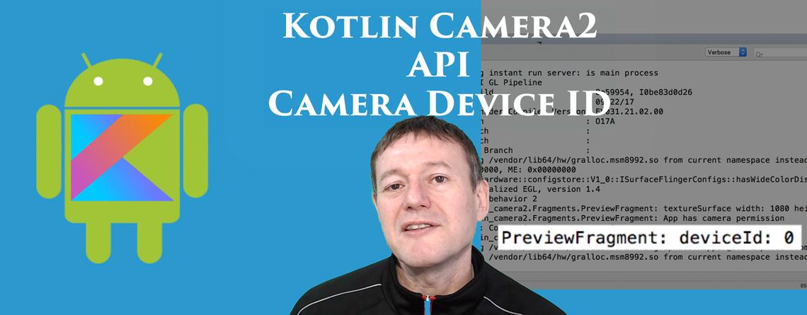 Kotlin Android Camera2 API Device Id