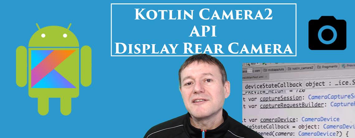 Kotlin Camera2 API Rear Display Preview