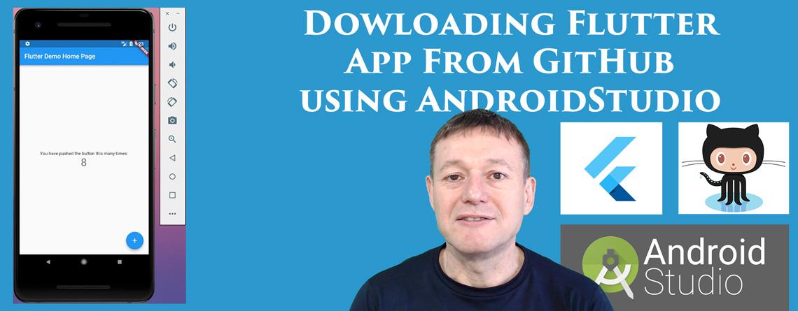 Flutter App from GitHub using AndroidStudio
