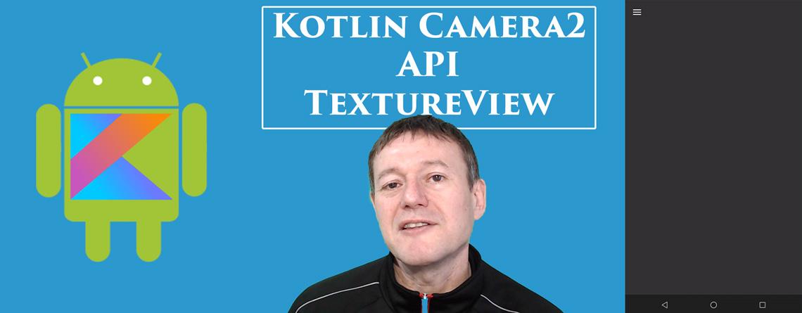 Kotlin Android Camera2 API TextureView