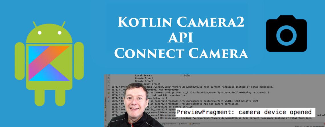Kotlin Android Camera2 API Connect Camera Device