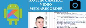 Kotlin Camera2 API MediaRecorder